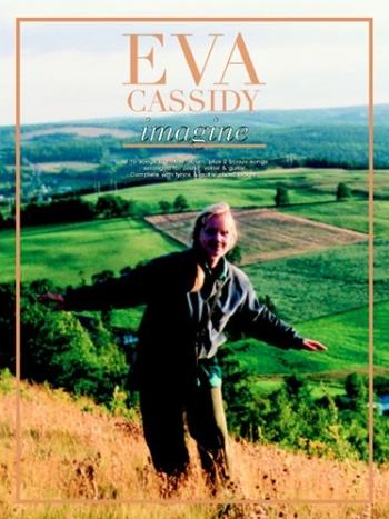 Eva Cassidy: Imagine: Piano Vocal & Guitar