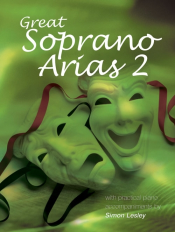 Great Soprano Arias: Vol 2 Voice & Piano (Lesley)