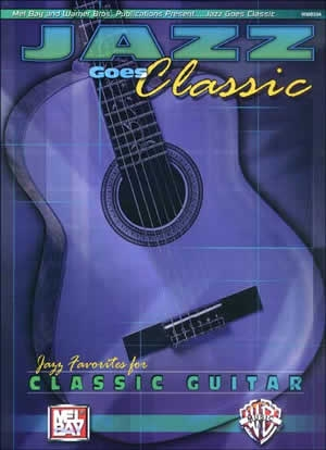 Jazz Goes Classic: Classic Guitar