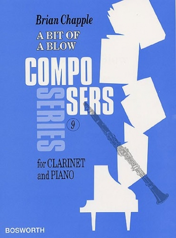 Bit Of A Blow: Composers Series: Clarinet & Piano