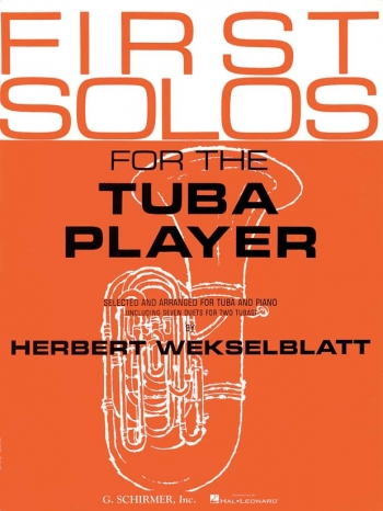 First Solos For The Tuba Player: Tuba and Piano: Bass Clef