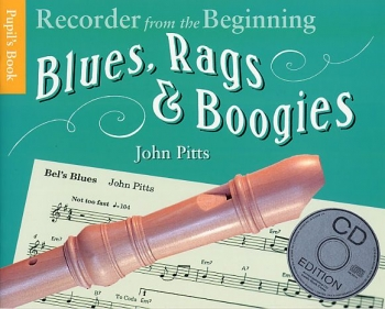 Recorder From The Beginning: Blues, Rags and Boogie: Pupils Book: Descant Recorder