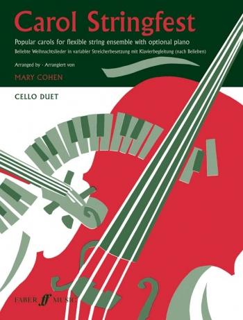 Carol Stringfest: Cello Duet: Part (cohen) (Faber)