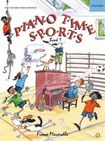 Piano Time Sports Book 1: Piano (macardle) (Oxford University Press)