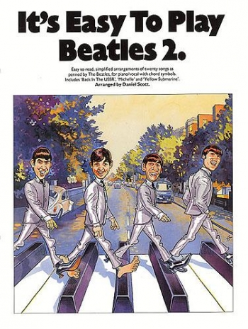 Its Easy To Play Beatles: 2: Piano Vocal Guitar