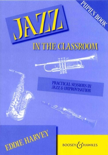 Jazz In The Classroom: Pupils Book