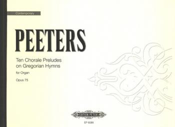 Chorale Preludes: Op75: Organ (Peters)