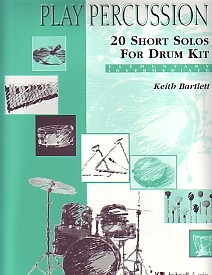 Play Percussion: 20 Short Solos For Drum Kit