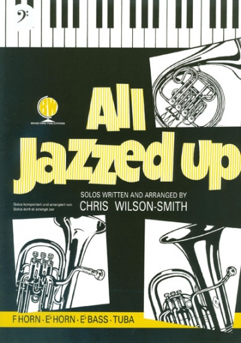 All Jazzed Up: Tuba & Piano: Bass Clef (wilson Smith)(Brasswind)
