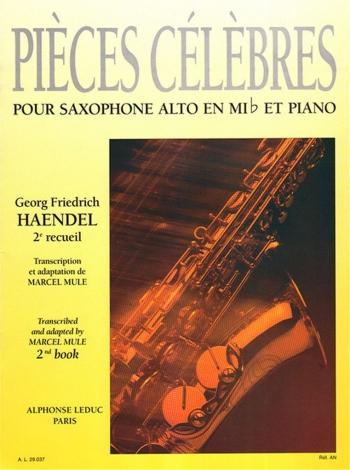 Pieces Celebres: 2: Alto Saxophone