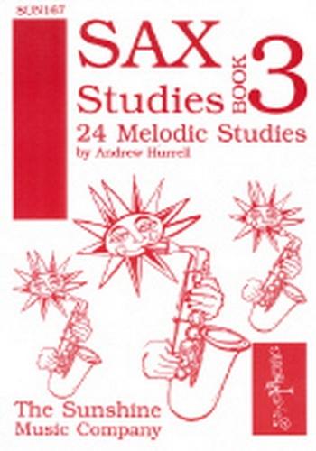 Sax Studies: 3: 24 Melodic Studies: Alto Saxophone (Hurrell)
