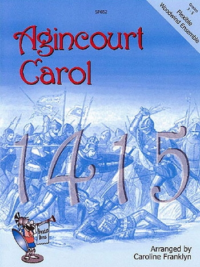 Agincourt Carol: Flexible Woodwind Ensemble