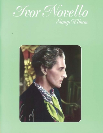 Ivor Novello: Song Album: Piano Vocal Guitar