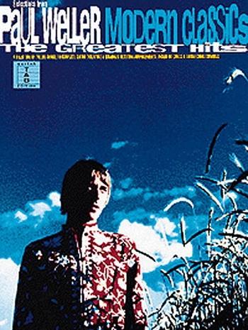 Paul Weller: Modern Classics The Greatest Hits: Guitar