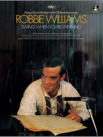 Robbie Williams: Swing When Youre Winning: Piano Vocal Guitar: Book & Cd