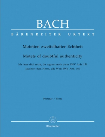 Motets Of Doubtful Authenticity: Bwv159: 160: Vocal Score (Barenreiter)