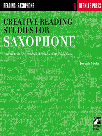 Creative Reading Studies: Alto Saxophone