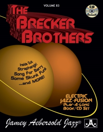 Aebersold Vol.83: Brecker Brothers: All Instruments: Book & CD