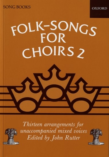 Folk Songs For Choirs 2: Vocal SATB (Rutter)