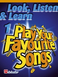 Look Listen & Learn 1 Play Your Favourite Songs: Alto Or Tenor Saxophone (sparke)