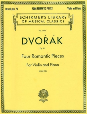 Four Romantic Pieces Op.75: Violin & Piano (Schirmer)