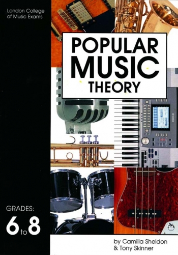 London College: Popular Music Theory & Text Books: 6: 8 (sheldon and Skinner)