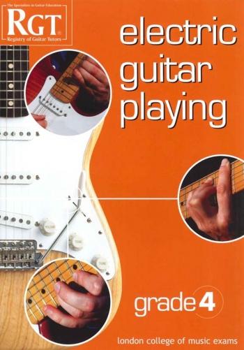 Registry Of Guitar Tutors: Electric Guitar Playing: Grade 4: Handbook