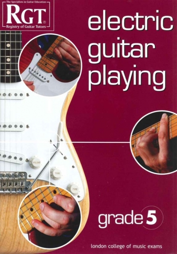 Registry Of Guitar Tutors: Electric Guitar Playing: Grade 5: Handbook