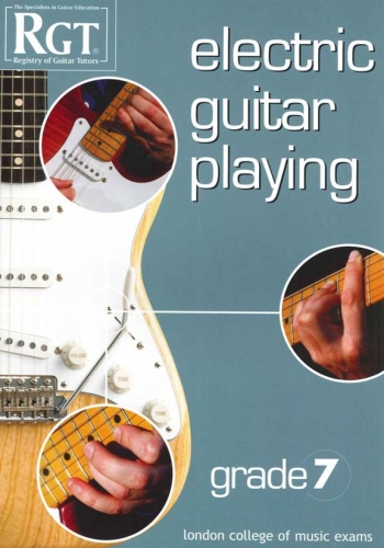 Registry Of Guitar Tutors: Electric Guitar Playing: Grade 7: Handbook