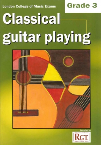 Registry Of Guitar Tutors: Classical Guitar Playing: Grade 3: 2013