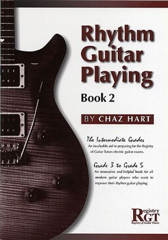 Rhythm Guitar Playing: 2: Grade 3: Grade 5
