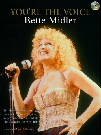Youre The Voice: Bette Midler: Piano Vocal Guitar: Bk&cd