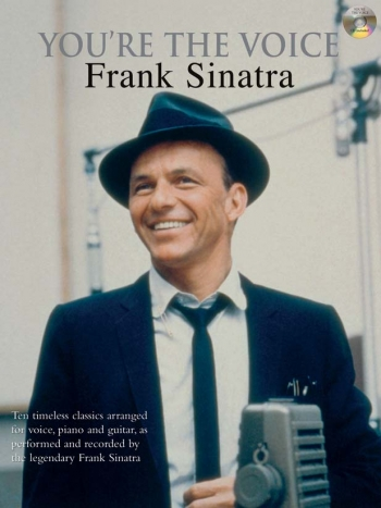 Youre The Voice: Frank Sinatra: Piano Vocal Guitar: Book & Cd