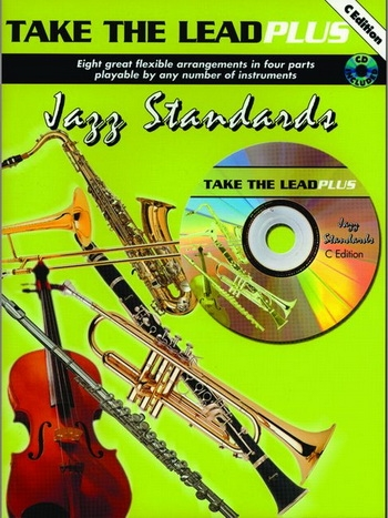 Take The Lead Plus: Jazz Standards: C Inst: Flute: Book & CD