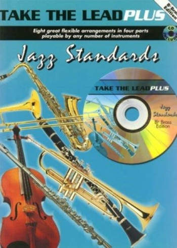 Take The Lead Plus: Jazz Standards: Bb Brass Inst: Book & CD