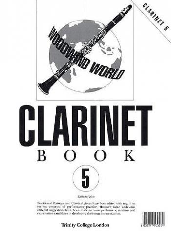 Trinity College Woodwind World Clarinet: Grade 5: Clarinet Part