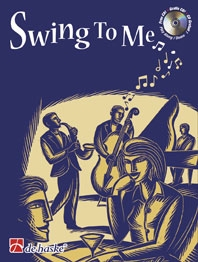 Swing To Me: Clarinet: Book & CD