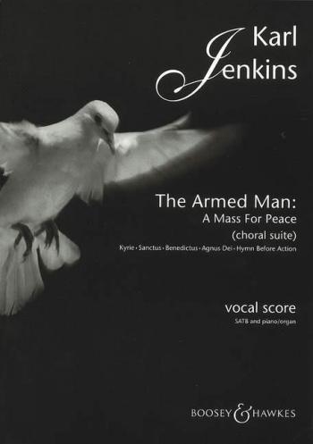Armed Man: Choral Suite: Satb (Karl Jenkins)