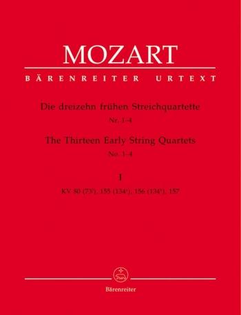 The Thirteen Early String Quartets No 1-4 K.80,155-157: String Quartet: Parts (Barenreiter)