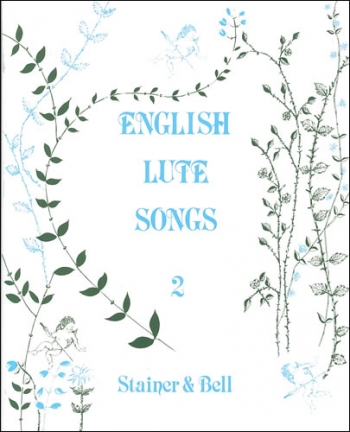 English Lute Songs. Book 2 (Stainer & Bell)