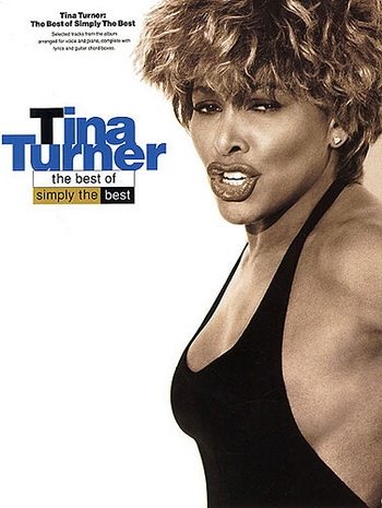 Tina Turner: Best Of Simply The Best Piano Vocal Guitar