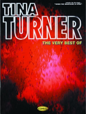 Tina Turner: Very Best Of: Piano Vocal Guitar