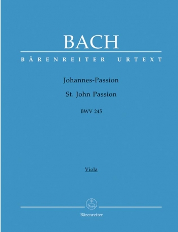 St John Passion: Bwv 245: Urtext: Large Score (Barenreiter)