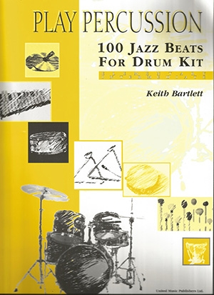 Play Percussion: 100 Jazz Beats For Drum Kit