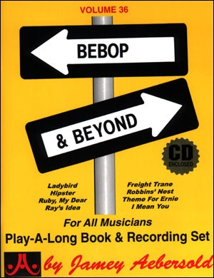 Aebersold Vol.36: Bebop And Beyond: All Instruments: Book & CD