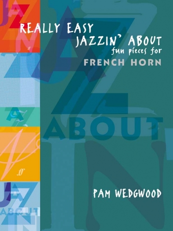 Really Easy Jazzin About: French Horn