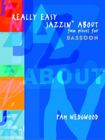 Really Easy Jazzin About Bassoon: Wedgwood (Faber)