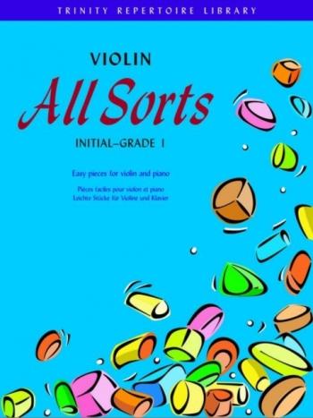 Violin All Sorts: Initialto Grade 1: Trinity Repertoire Library