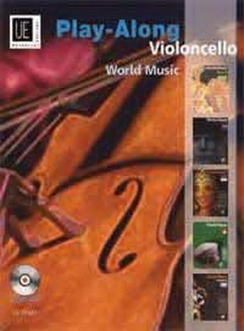 World Music Play Along: Cello: Book & CD (Universal)