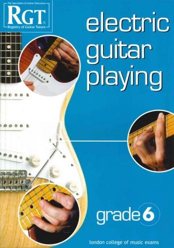 Registry Of Guitar Tutors: Electric Guitar Playing: Grade 6: Handbook